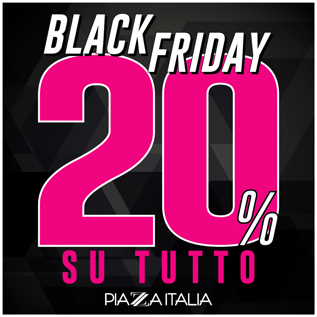 black friday piazza italia
