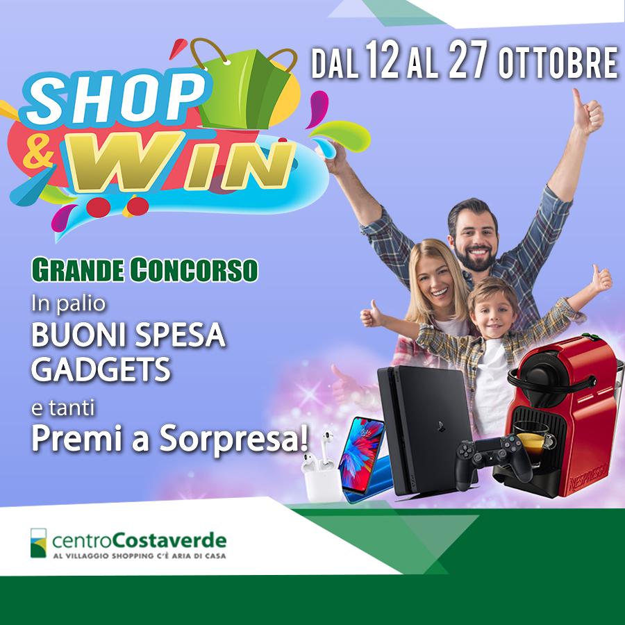 Shop&Win! - Dal 12 al 27 ottobre