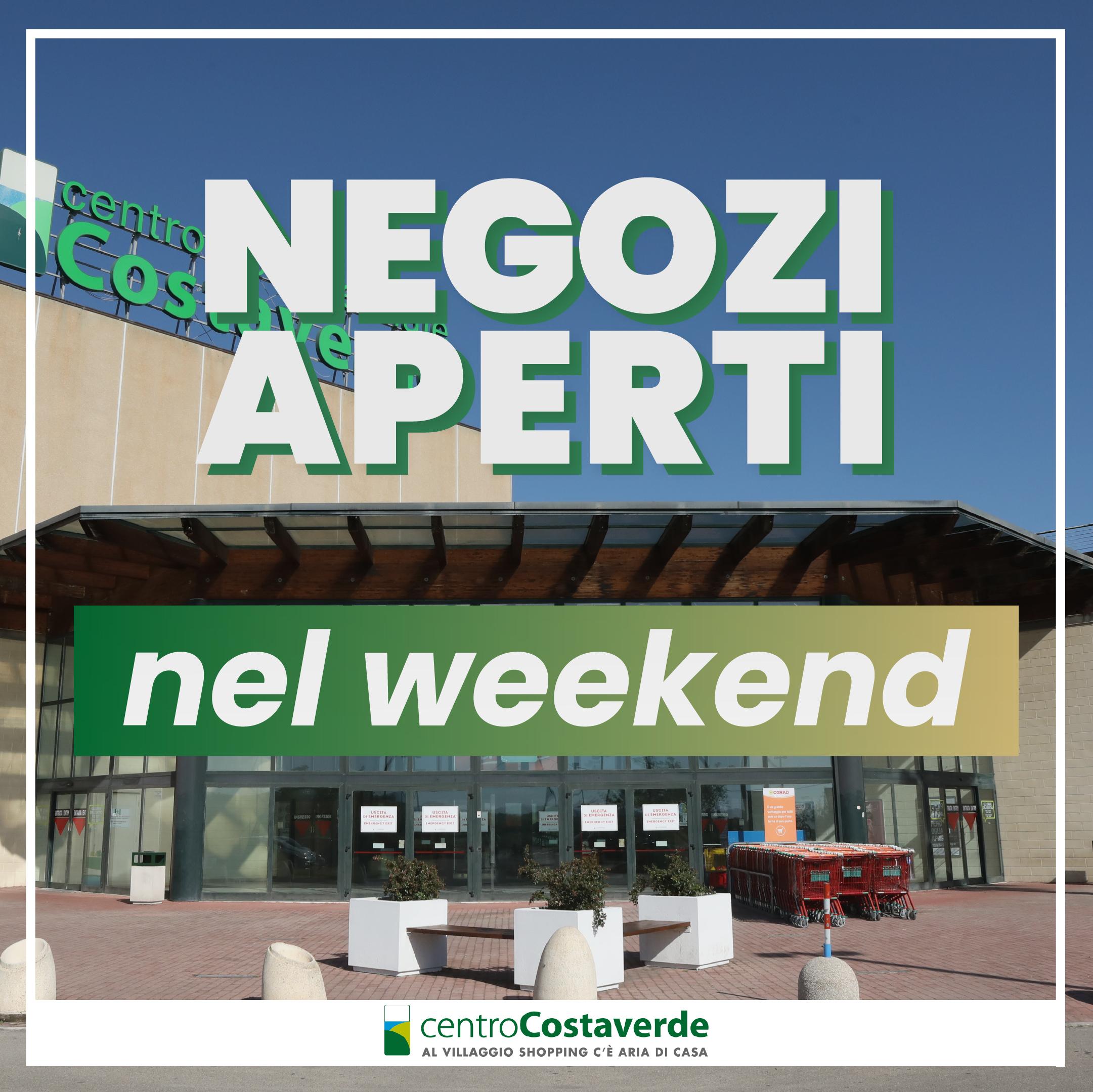 Negozi aperti nel Weekend!